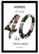 Plakát v rámu, Plakát k 40. narozeninám - černý rámeček, 20x30 cm